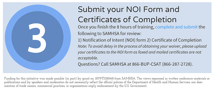 Physician Step 3: Submit NOI form and Certificates of Completion